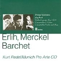 J.S.Bach: Violin Concertos BWV.1041-BWV.1043, BWV.1060 / Devy Erlih(vn), Henri Merckel(vn), Kurt Redel(cond), Munich Pro Arte Chamber Orchestra, etc