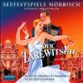 Lehar: Der Zarewitsch (Highlights)