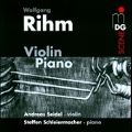 W.Rihm: Works for Violin and Piano
