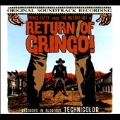 Return of the Gringo