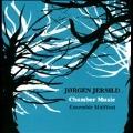 Jorgen Jersild: Chamber Music