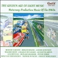 The Golden Age of Light Music - Motorway - Production Music Of The 1960s