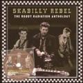 Skabilly Rebel: The Roddy Radiation Anthology (Colored Vinyl)