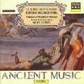 Ancient Music - Monteverdi: Il Ritorno di Ulisse in Patria