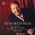 My Secret Heart / Ben Heppner