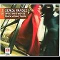 Senza Parole - Opera Without Words