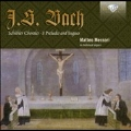 J.S.Bach: Schubler Chorales, 8 Preludes and Fugues