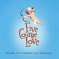 Five Course Love : Original Cast Recording