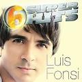 6 Super Hits : Luis Fonsi