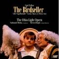 Carl Zeller: The Birdseller / Nathaniel Motta(cond), The Ohio Light Opera