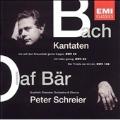 Bach: Kantaten BWV 56, 82, 158 / Olaf Bar, Peter Schreier