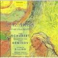 Schubert (cpted Denisov): Lazarus