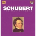 Schubert: The Masterworks