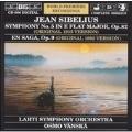 Sibelius: Symphony No. 5, En Saga / Vaenskae, Lahti Symphony