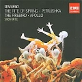 Stravinsky: The Rite of Spring, Petrushka, The Firebird, Apollo / Simon Rattle, City of Birmingham SO, etc