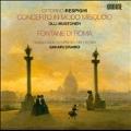 Respighi: Concerto in Modo Misolido, Fountains of Rome