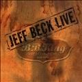Jeff Beck Live : B.B. King Blues Club & Grill New York<限定盤>