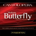 Puccini: Madama Butterfly (Complete without the Voice of Pinkerton)