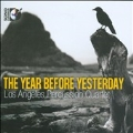 The Year Before Yesterday [CD+Blu-ray Audio]