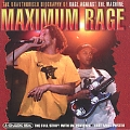 Maximum Rage Against The Machine