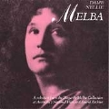 Dame Nellie Melba - A selection from the Hogarth Collection