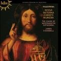 Palestrina: Missa Aeterna Christi Munera, etc