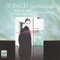 "J.S.Bach: Cantatas BWV.55 ""Ich Armer Mensch, Ich Sundenknecht"", BWV.82 ""Ich Habe Genug"", etc / Ian Bostridge, Fabio Biondi, Europa Galante"