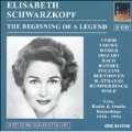 The Beginning of a Legend - Elisabeth Schwarzkopf 1938-1954