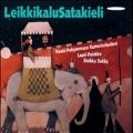 LeikkikaluSatakieli / Lauri Pulakka, Ostrobothnian Chamber Orchestra, Sinikka Sokka