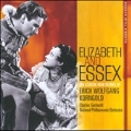 Elizabeth And Essex : The Classic Film Scores Of Erich Wolfgang Korngold