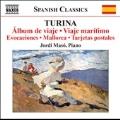 Turina: Album de Viaje Op.15, Viaje Maritimo Op.49, Evocaciones Op.46, etc