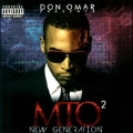 Don Omar Presents : MTO2-New Generation