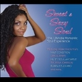 Sweet & Sexy Soul : The Ultimate Romantic Soul Experience