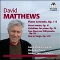 デヴィッド・マシューズ:ピアノ作品集