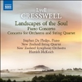 L.Cresswell: Landscapes of the Soul, Piano Concerto, Concerto for Orchestra and String Quartet