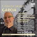 O.J.Garcia: Auschwitz, Varadero Memories, In Memoriam Earle Brown
