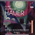 J.M.Hauer: Complete Melodies and Preludes