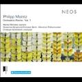 フィリップ・マインツ: 管弦楽作品集Vol.1