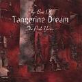 The Best Of Tangerine Dream Vol. 1: Pink Years...
