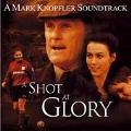 A Shot At Glory (OST)