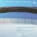 R.R.Bennett: Complete Works for Piano & Orchestra / Martin Jones, David Angus, RTE National Symphony Orchestra