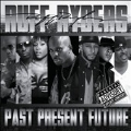 Ruff Ryders : Past, Present, Future
