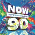 Now 90: That's What I Call Music!