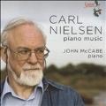 カール・ニールセン: ピアノ作品集