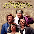 Anythynge You Want to: Shakespeare's Lost Comedie