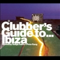 Clubber's Guide To..Ibiza