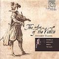 Andrew Manze - The Art of the Violin - Corelli, Vivaldi, Rebel, Mozart
