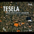 Tesela - The 30th Anniversary of Basque National Symphony Orchestra