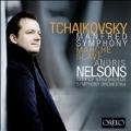 チャイコフスキー: マンフレッド交響曲、スラヴ行進曲