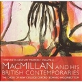 20TH CENTURY MASTERS VOL.2 -MACMILLAN & HIS BRITISH CONTEMPORARIES:EDWARD HIGGINBOTTOM(cond)/CHOIR OF NEW COLLEGE OXFORD